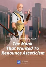 The-Monk-That-Wanted-To-Renounce-Asceticism-min