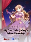 My-Dad-Is-the-Galaxys-Prince-Charming-min