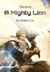 I-Became-A-Mighty-Lion-min